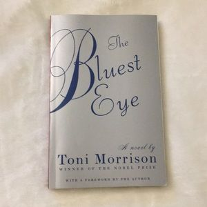 The Bluest Eye. Toni Morrison